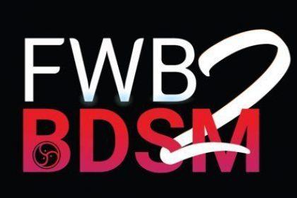 [GIẢI ĐÁP] BDSM, FWB và ONS là gì?